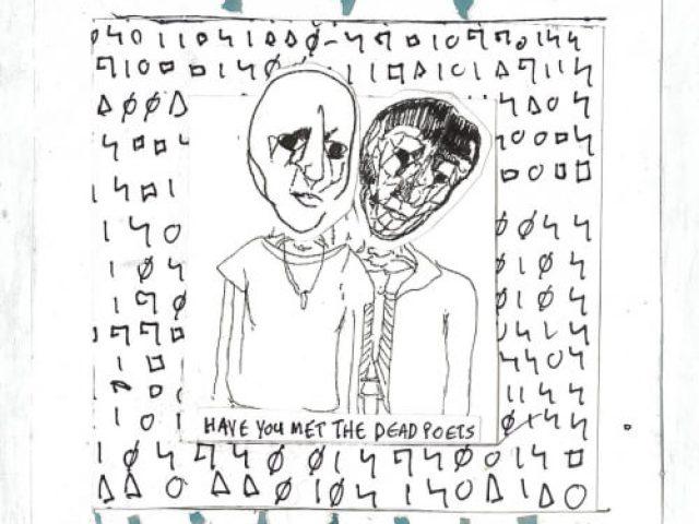 Alosi Den - Have You Met the Dead Poets