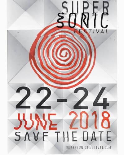 Supersonic-Festival-2018 Preview - Supersonic Festival 2018