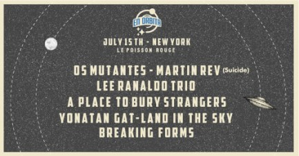 En-Orbita-Festival-New-York Upcoming Events - July 2018: NYC Edition