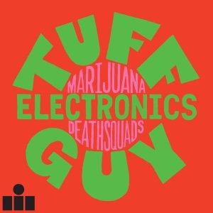 Marijuana-Deathsquads-Tuff-Guy-Electronics Marijuana Deathsquads - Tuff Guy Electronics