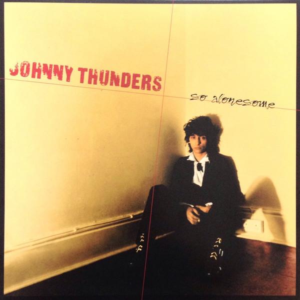Johnny Thunders - So Alonesome