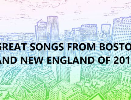 Great-Songs-From-Boston-and-New-England-of-2018 Homepage