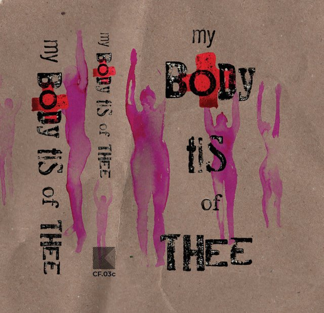 My Body Tis of Thee