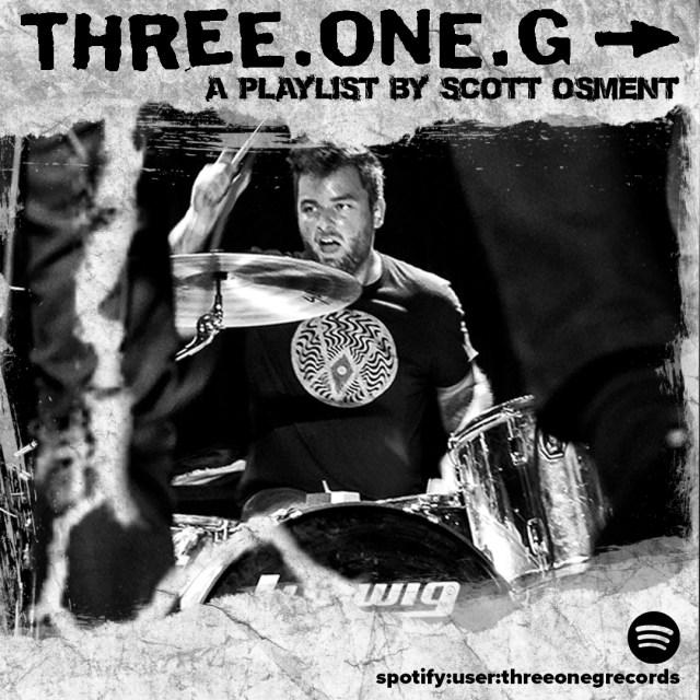 Three One G - A Playlist by Scott Osment