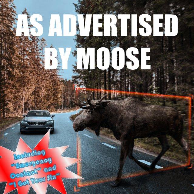 Moose - As Advertised