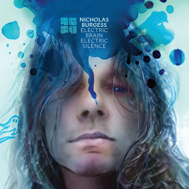 Nicholas Burgess Electric Brain Electric Silence
