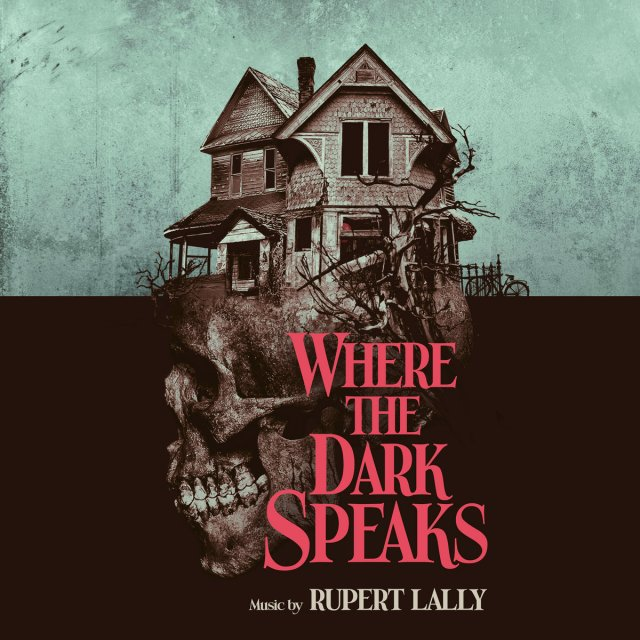 Rupert Lally Where the Dark Speaks