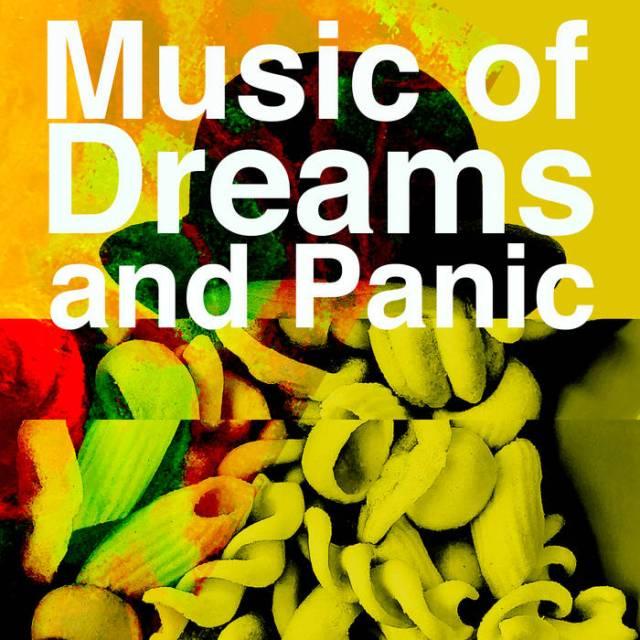 Sad Man Music of Dreams and Panic