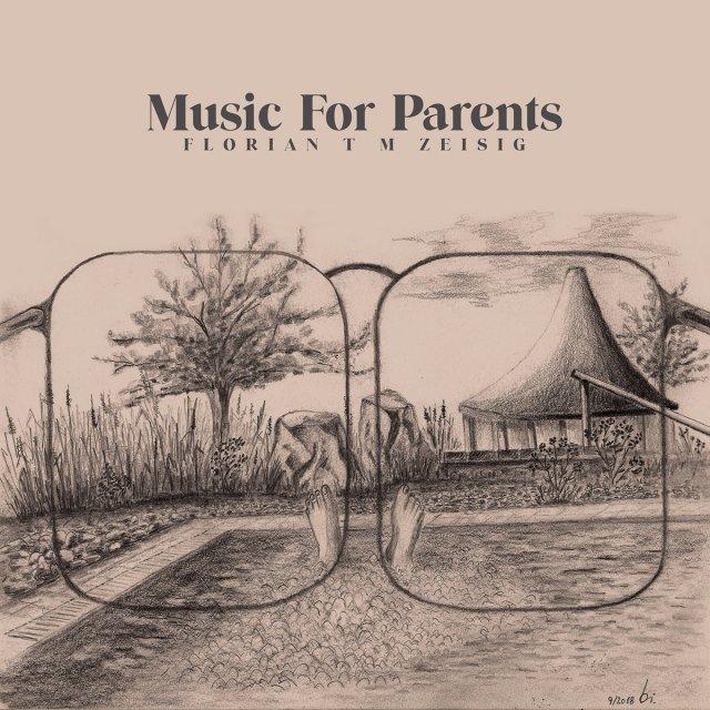 Florian T M Zeisig Music for Parents