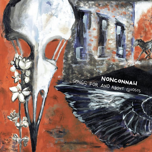 Nonconnah Songs for and About Ghosts
