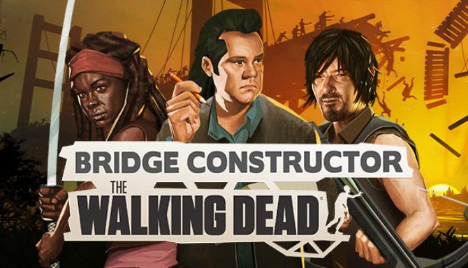 Bridge Constructor - The Walking Dead