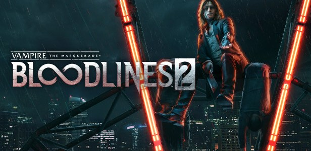 Vampire The Masquerade - Bloodlines 2 Free Download