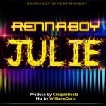 [Music] : RennaBoy – Julie