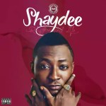 [Music] : Shaydee – Love You Still ft. Flavour