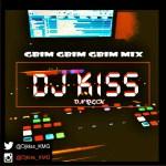 [Mixtape] : Dj Kiss – Gbim Gbim Gbim Mix