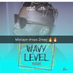 [Mixtape] : Dj Enimoney – Wavy Level || @DJ_Enimoney