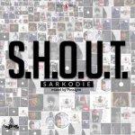 "[Audio] : Sarkodie – ""S.H.O.U.T"""