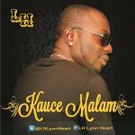 [Audio] :  LH – Kauce Malam [@LHLyonHeart]
