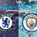 [#Football] : Chelsea vs Man City – Watch Live Streaming