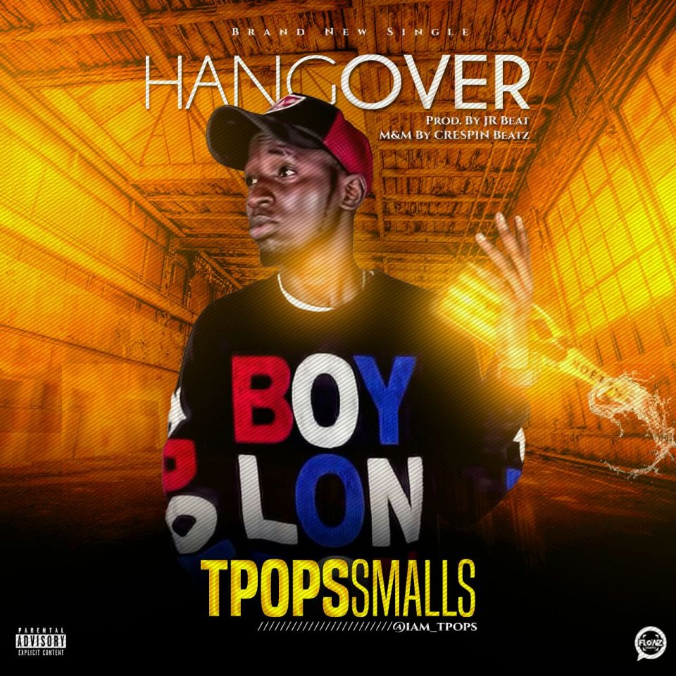 Download TPops Smallz - Hangover