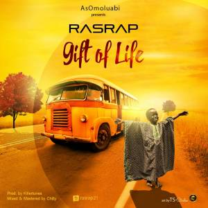 RasRap - Gift Of Life