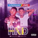 [Audio] : YungBamz X LMD – HND