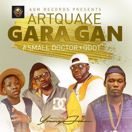 ArtQuake ft. Small Doctor & Q-Dot - Gara Gan