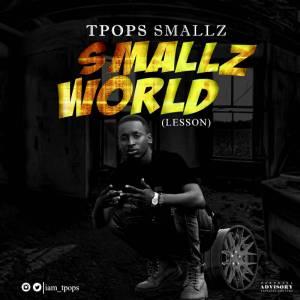 TPops Smallz - Smallz World