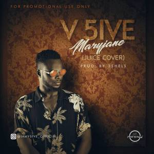 V5ive - Maryjane (Juice Cover)