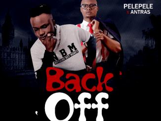 Pelepele x Antras - Back Off
