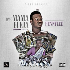Bennylee - Omo Mama Eleja