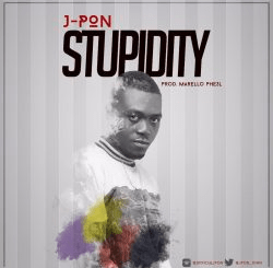 J-Pon - Stupidity