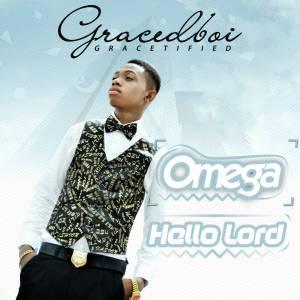 GracedBoi - Omega + Hello Lord