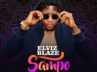 Elviz Blaze - Sampo (Prod. By Popito)