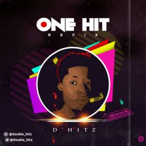 D'hitz - One Hit (Refix)