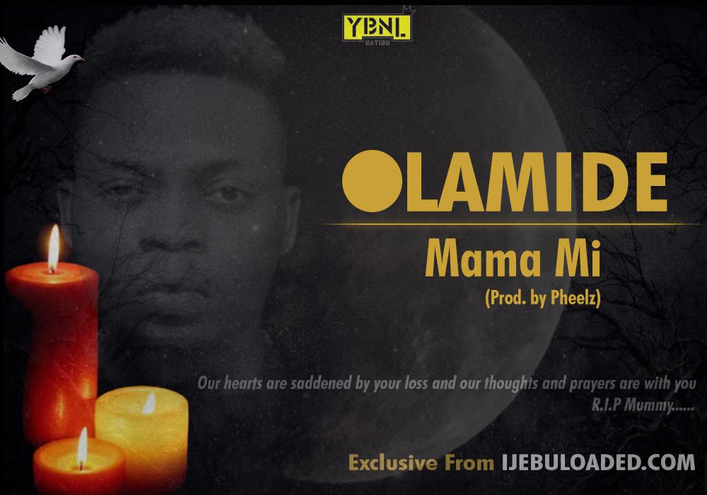 Olamide - Mama Mii
