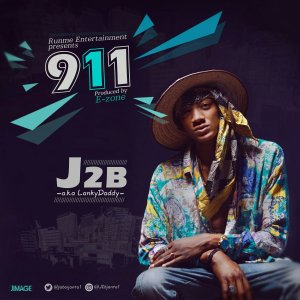 J2B – 911 (Prod. by E-Zone)