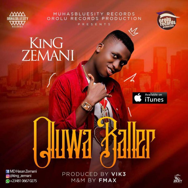 King Zemani – Oluwa Baller (Prod. By Vic3)