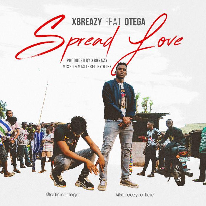 Xbreazy ft Otega - Spread love (prod. by xbreazy)
