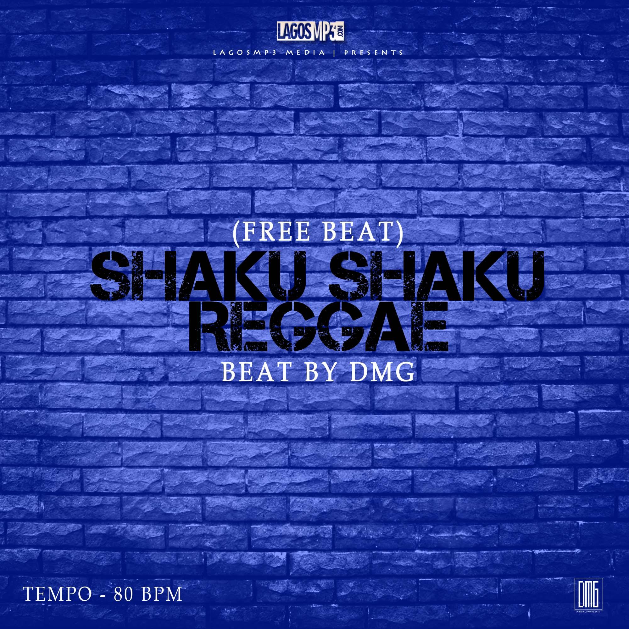 Freebeat Shaku Shaku Reggae (Prod. by DMG)