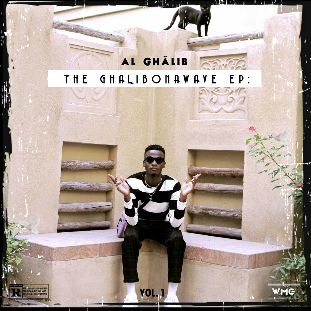 "AL Ghalib - ""The Ghalibonawave EP: Vol. 1"""
