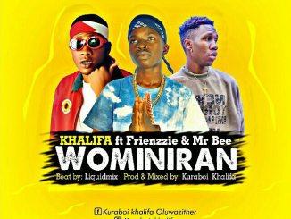 Khalifa ft. Frienzzie x Mr Bee - Wominiran