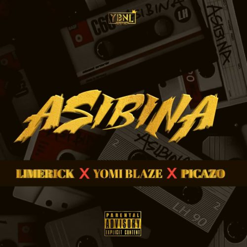[Audio] Limerick, Yomi Blaze, Picazo - Asibina