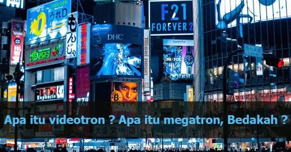 Pengertian Videotron Adalah…