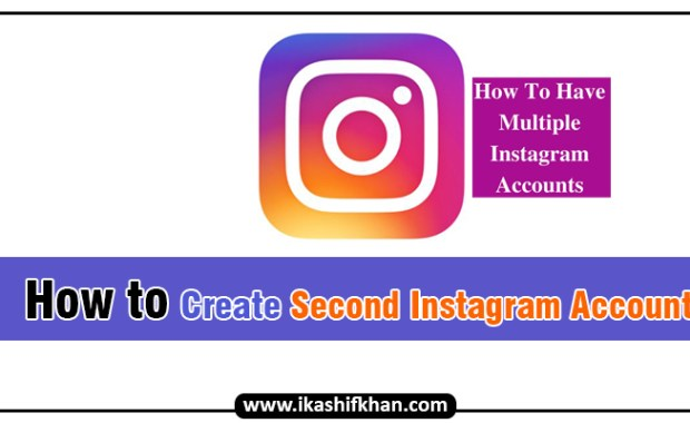 How to create Second Instagram Account