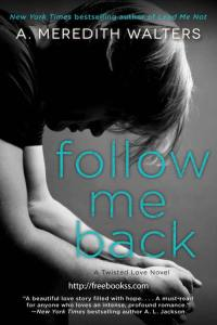 Follow Me Back download ebook epub, mobi, azw3, pdf