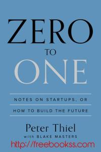 Zero to One - Free download ebook epub, mobi, azw3, pdf