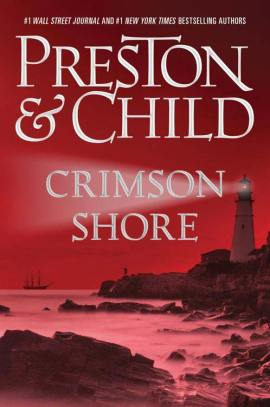 Free ebook Crimson Shore by Douglas Preston (Author), Lincoln Child (Author)