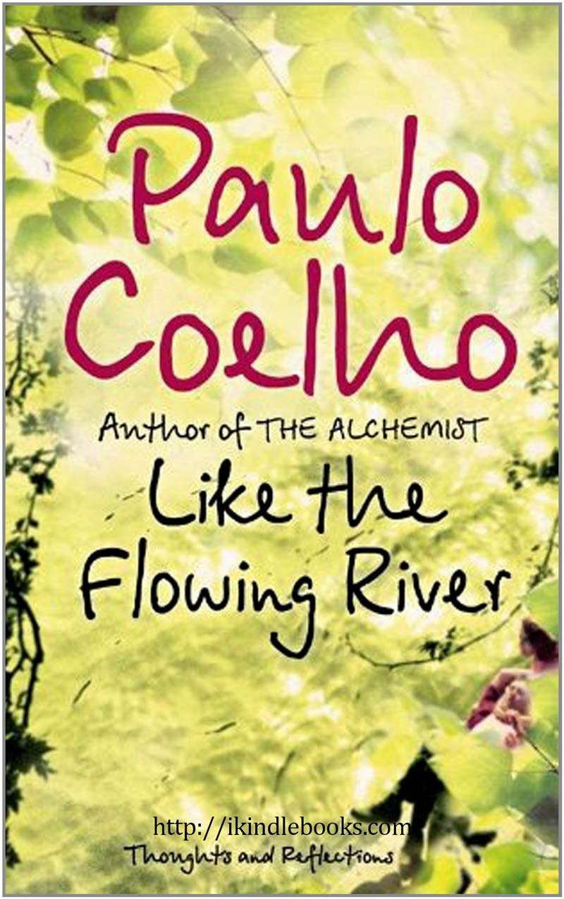 Like The Flowing River Ebook