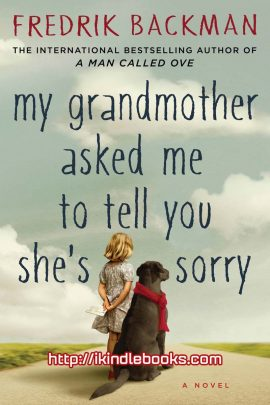 My Grandmother Asked Me to Tell You She's Sorry ebook EPUB/PDF/PRC/MOBI/AZW3